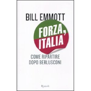 Forza, Italia by Bill Emmott