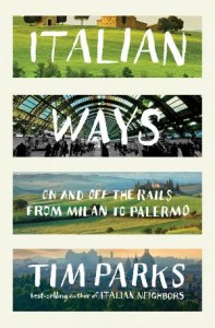 Book Review: Italian Ways – Tim Parks Latest Attempt to Fathom Out Italy