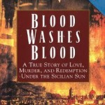 How Blood Washes Blood in Italy